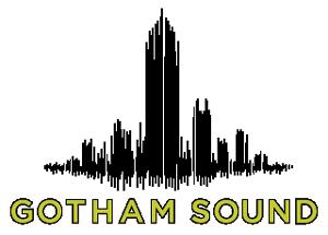 Gotham Sound
